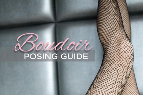 Boudoir Posing Guide - Lindsay Adler Photography
